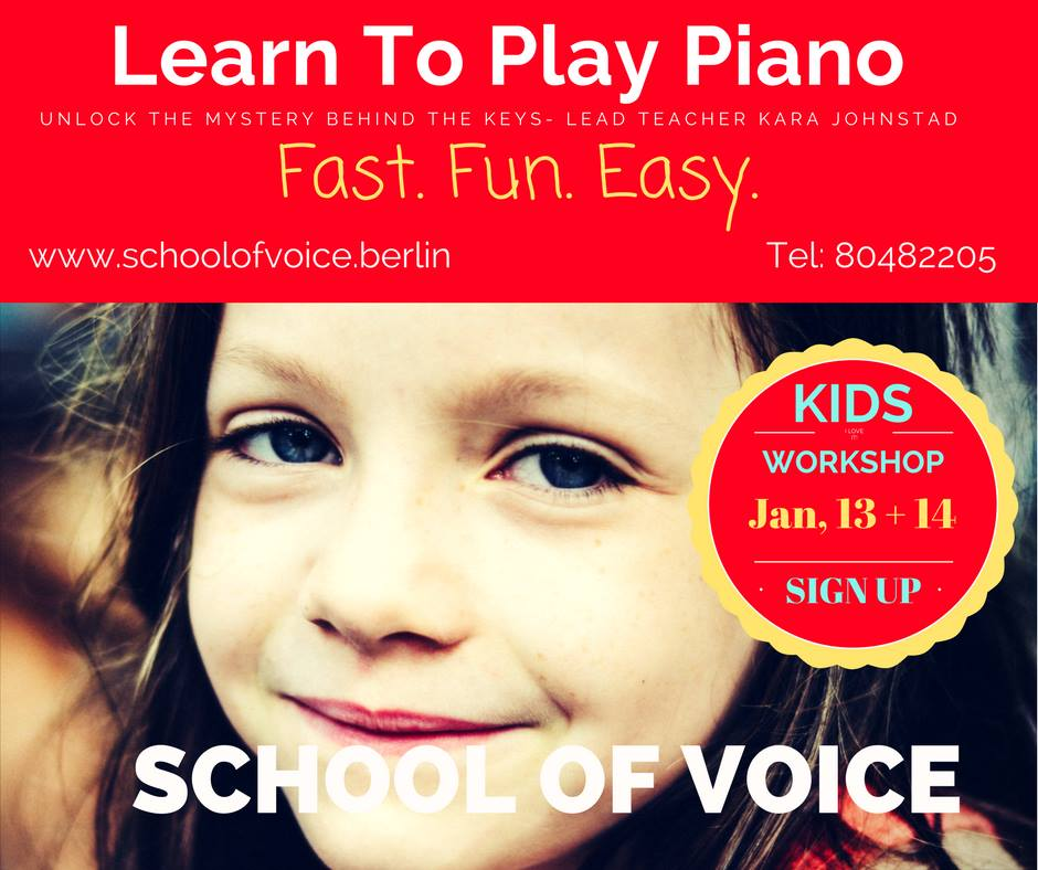 Workshop for KIDS: Learn to Play Piano with Kara Johnstad, 13 Jan 2018 | www.schoolofvoice.berlin