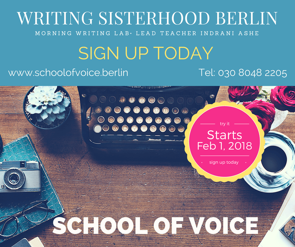 Course: WRITING SISTERHOOD with Indrani Ashe | schoolofvoice.berlin