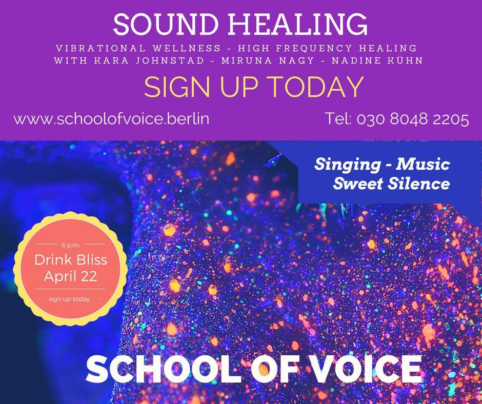 SOUNDHEALING EVENT at School Of Voice Berlin