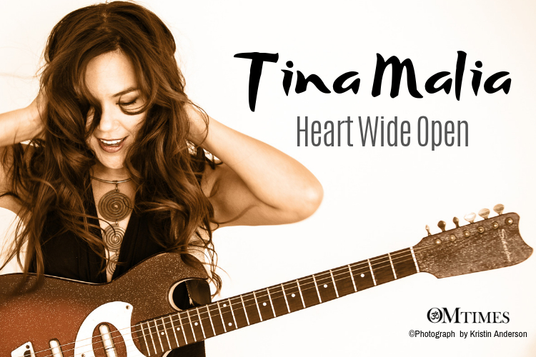 An Interview with Tina Malia: Heart Wide Open