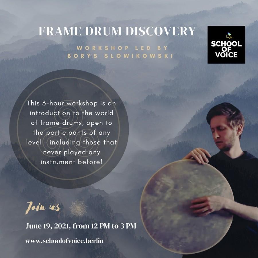 Workshop: Frame Drum Discovery | www.schoolofvoice.berlin